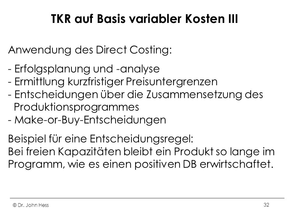 TKR auf Basis variabler Kosten III