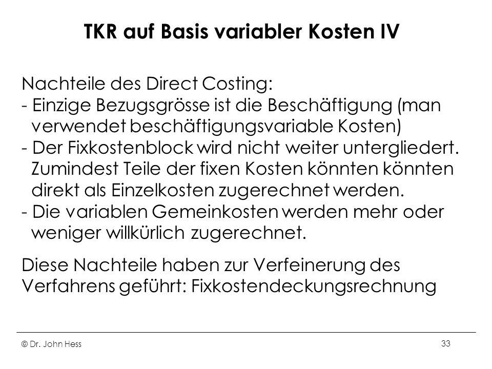 TKR auf Basis variabler Kosten IV