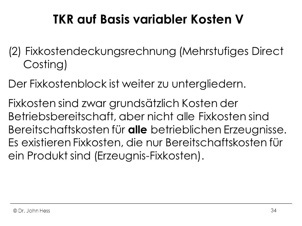 TKR auf Basis variabler Kosten V