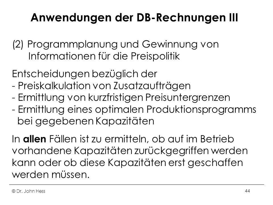 Anwendungen der DB-Rechnungen III