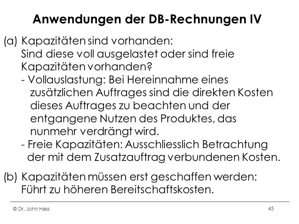 Anwendungen der DB-Rechnungen IV