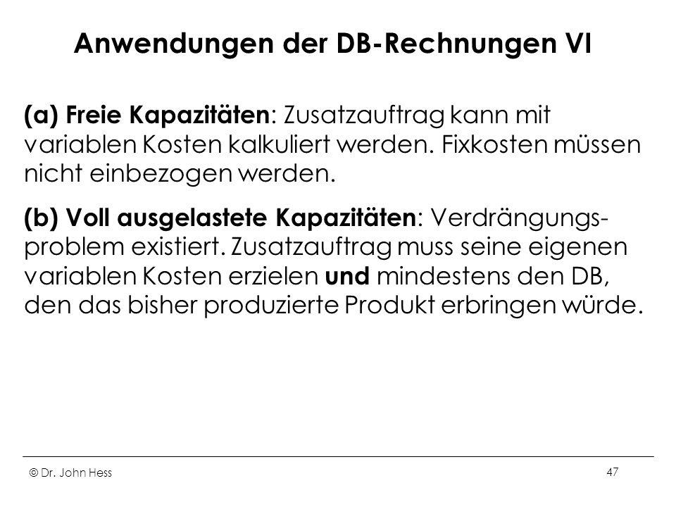 Anwendungen der DB-Rechnungen VI