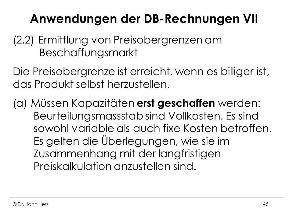 Anwendungen der DB-Rechnungen VII