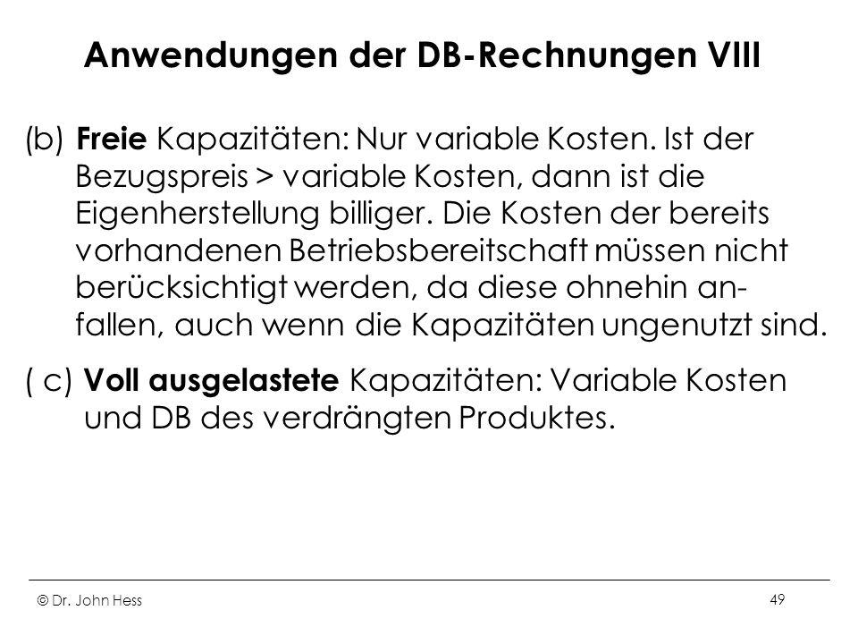 Anwendungen der DB-Rechnungen VIII