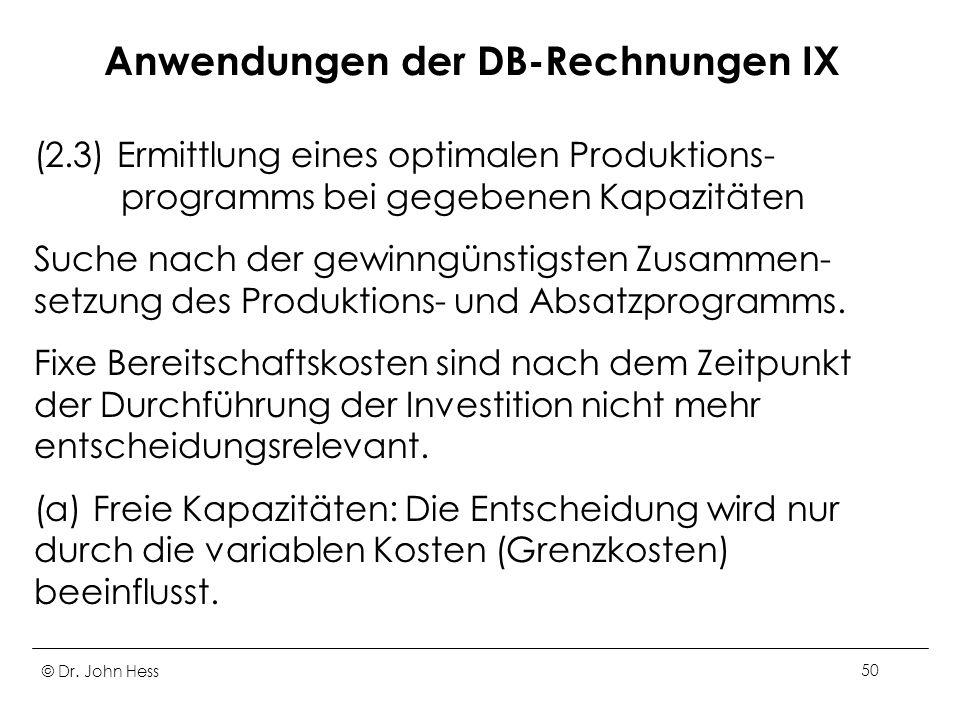 Anwendungen der DB-Rechnungen IX