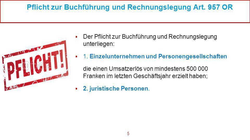 Pflicht zur Buchführung und Rechnungslegung Art. 957 OR