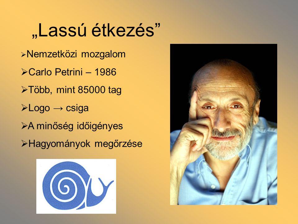 """""""Lassú étkezés Carlo Petrini – 1986 Több, mint 85000 tag Logo → csiga"""