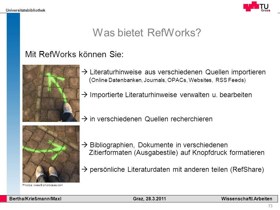 Was bietet RefWorks Mit RefWorks können Sie: