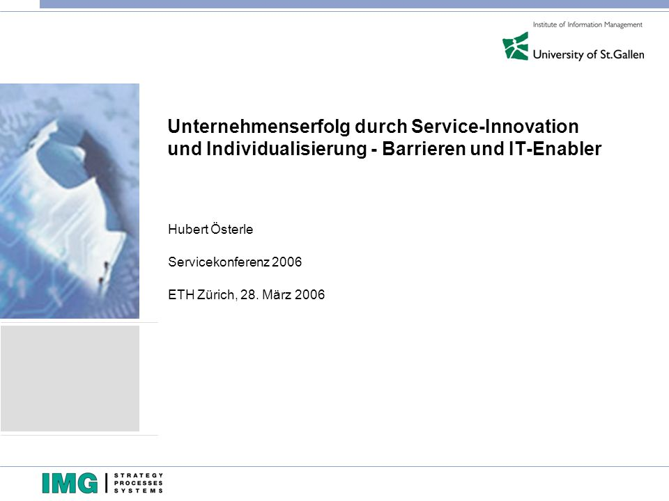 Hubert Österle Servicekonferenz 2006 ETH Zürich, 28. März 2006