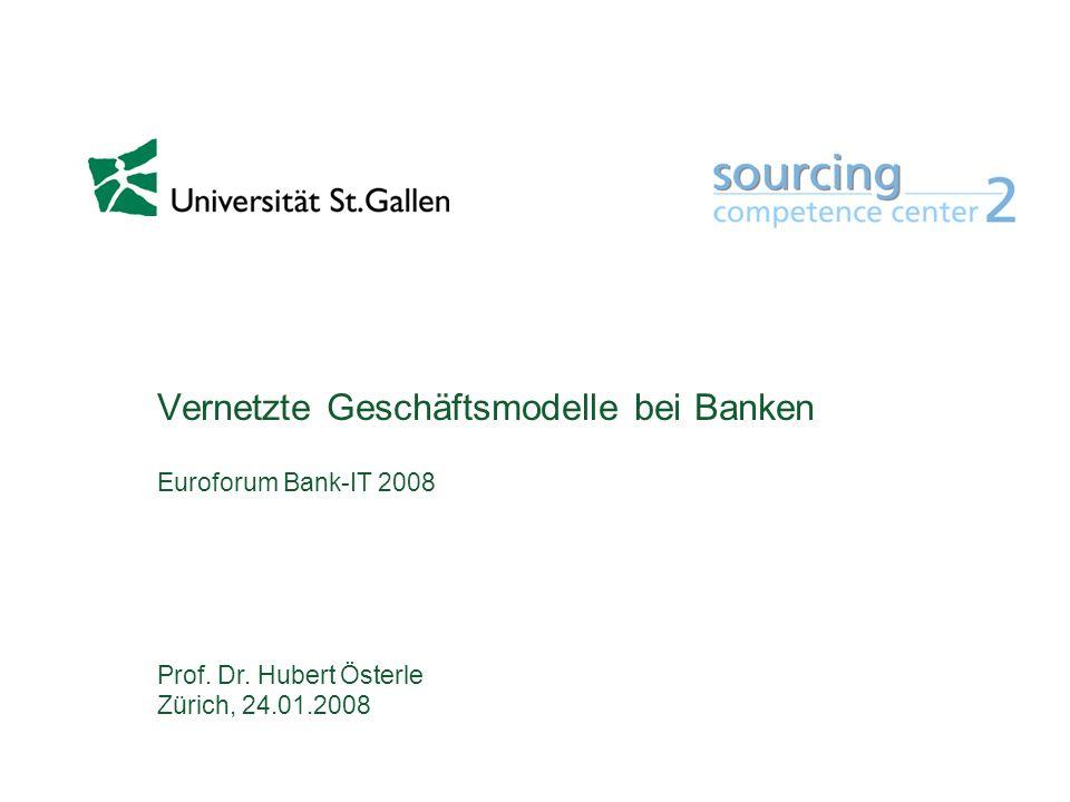 Vernetzte Geschäftsmodelle bei Banken Euroforum Bank-IT 2008
