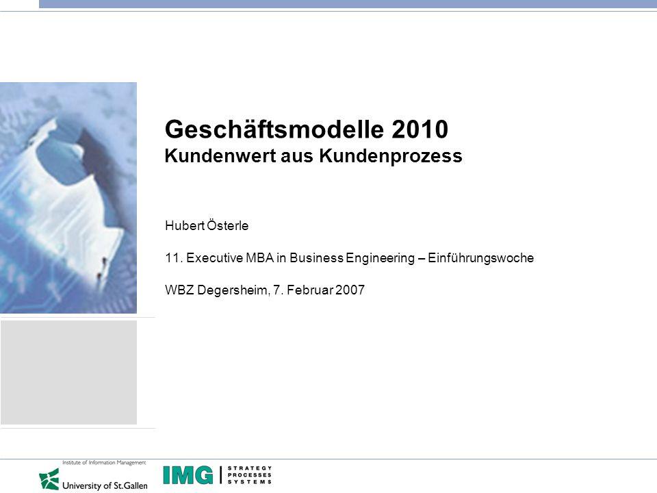 Geschäftsmodelle 2010 Kundenwert aus Kundenprozess