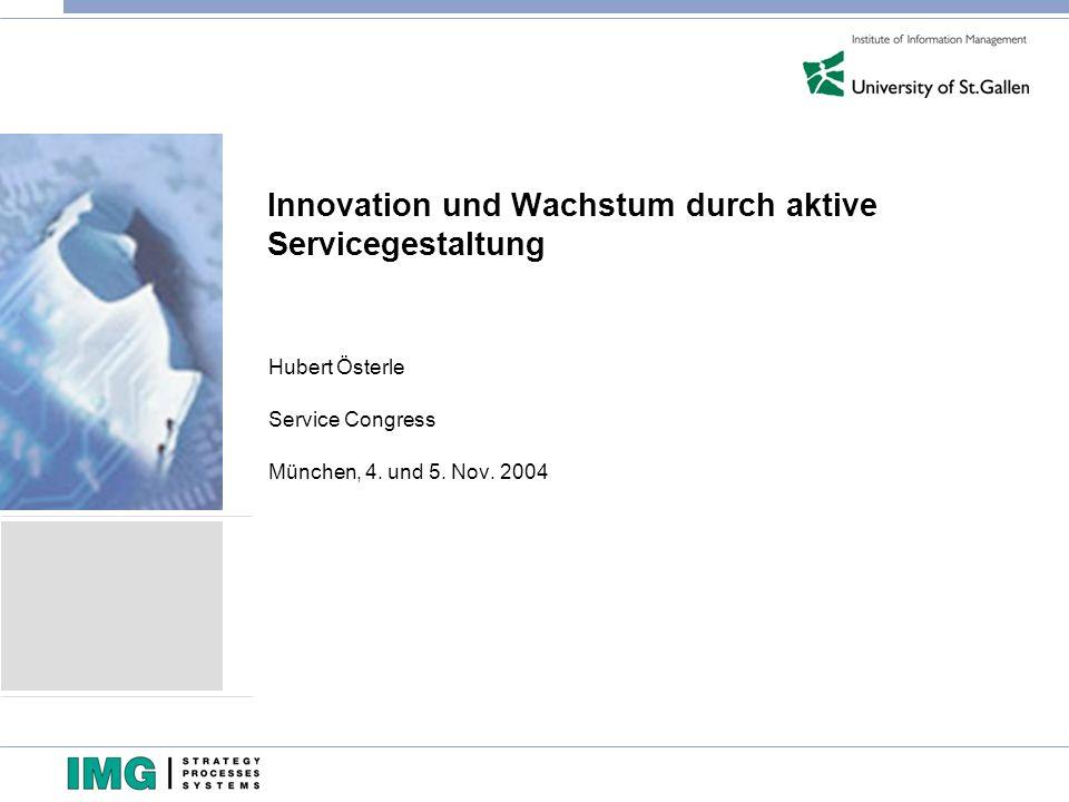 Innovation und Wachstum durch aktive Servicegestaltung