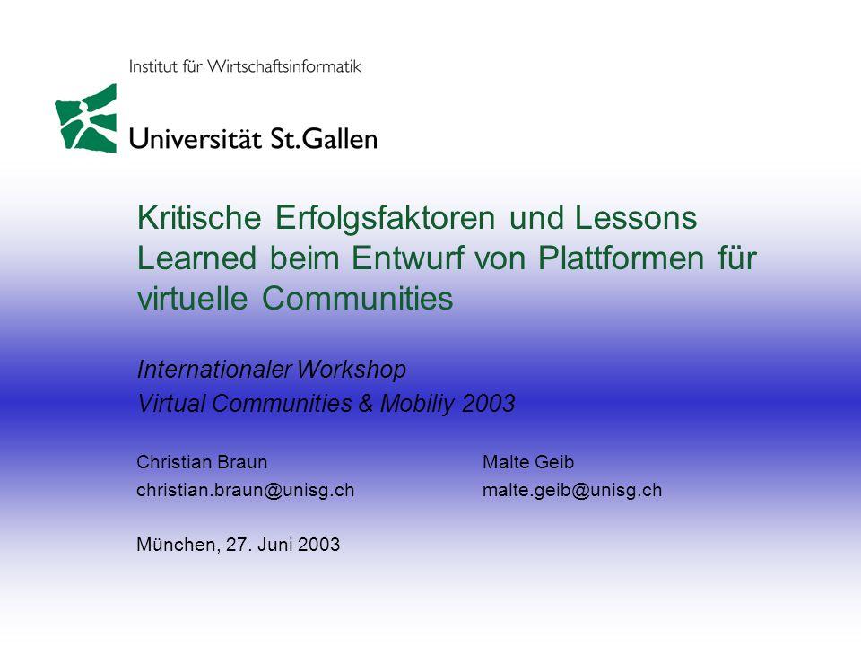 Kritische Erfolgsfaktoren und Lessons Learned beim Entwurf von Plattformen für virtuelle Communities