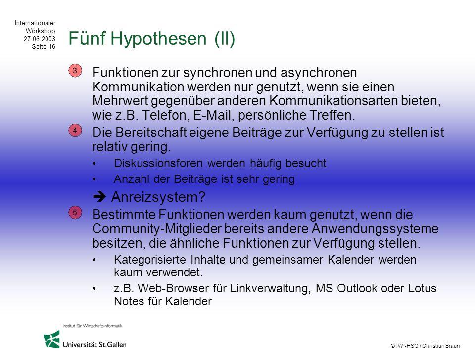 Fünf Hypothesen (II)  Anreizsystem
