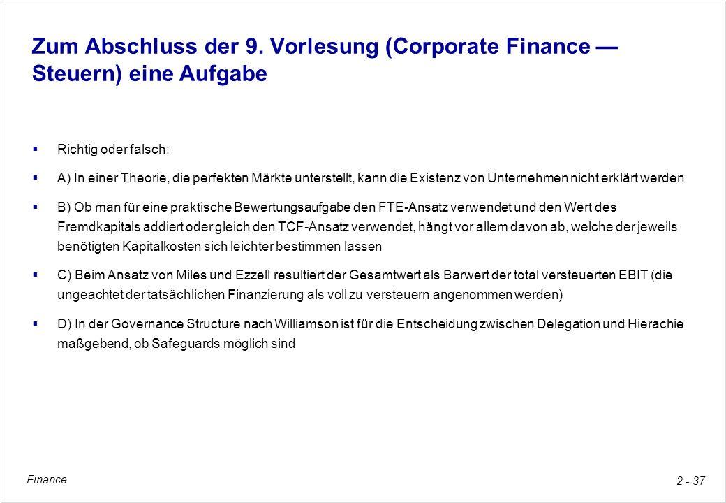 Zum Abschluss der 9. Vorlesung (Corporate Finance — Steuern) eine Aufgabe