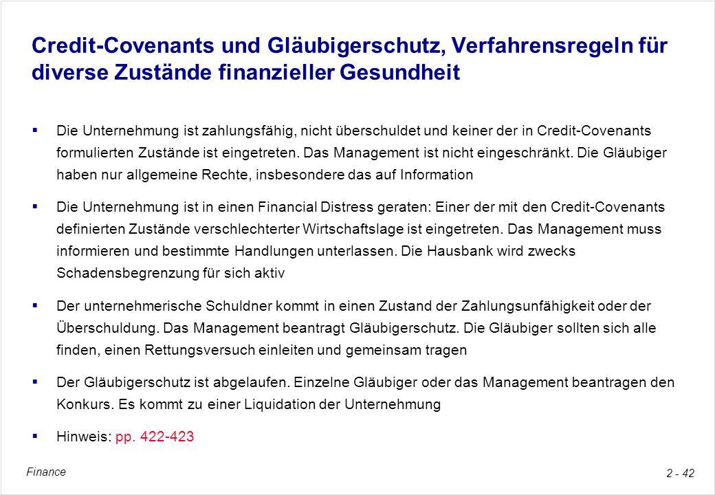 Credit-Covenants und Gläubigerschutz, Verfahrensregeln für diverse Zustände finanzieller Gesundheit