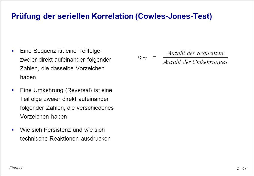 Prüfung der seriellen Korrelation (Cowles-Jones-Test)