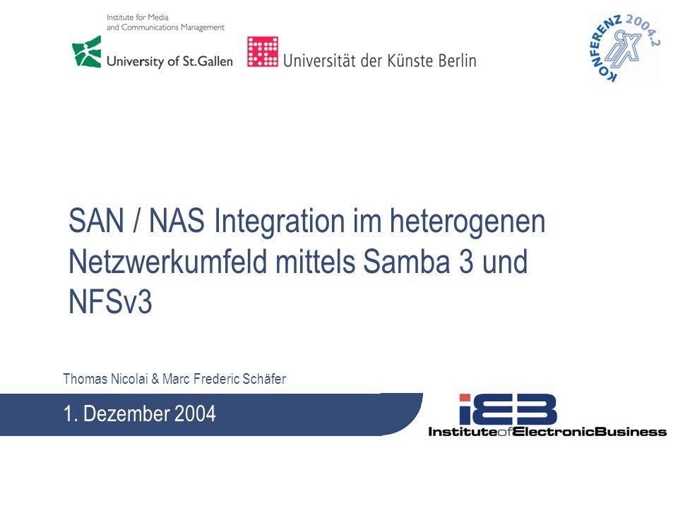 SAN / NAS Integration im heterogenen Netzwerkumfeld mittels Samba 3 und NFSv3