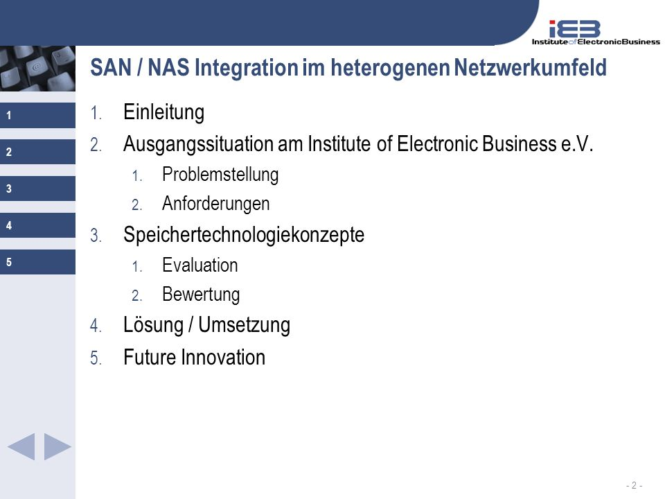 SAN / NAS Integration im heterogenen Netzwerkumfeld