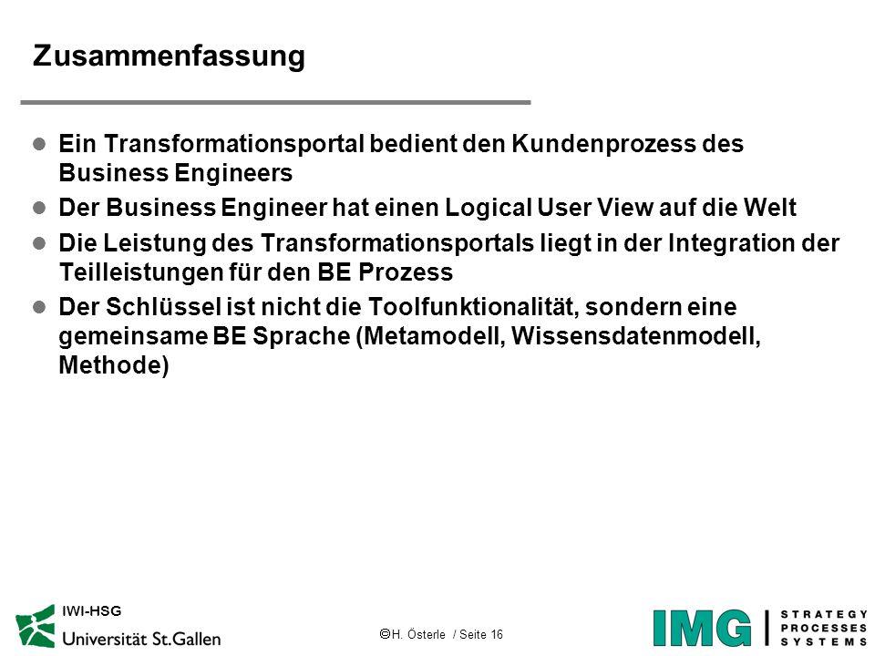 Zusammenfassung Ein Transformationsportal bedient den Kundenprozess des Business Engineers.