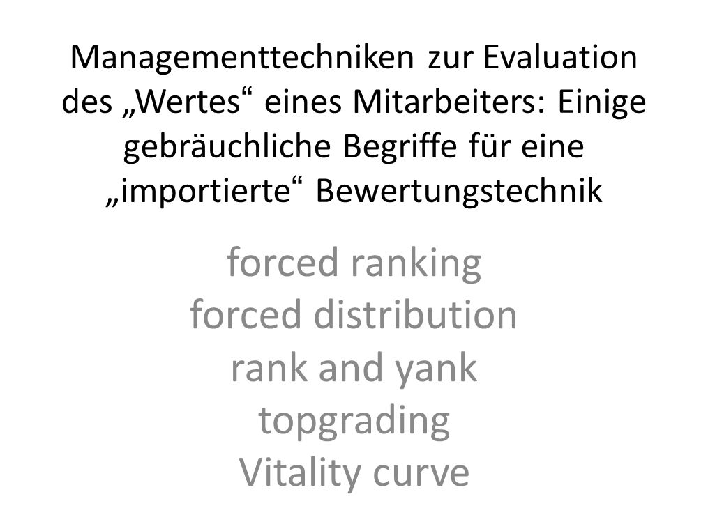 forced ranking forced distribution rank and yank topgrading