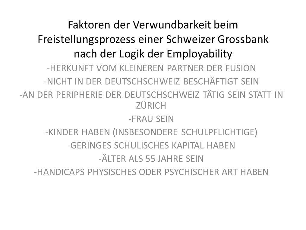 Faktoren der Verwundbarkeit beim Freistellungsprozess einer Schweizer Grossbank nach der Logik der Employability