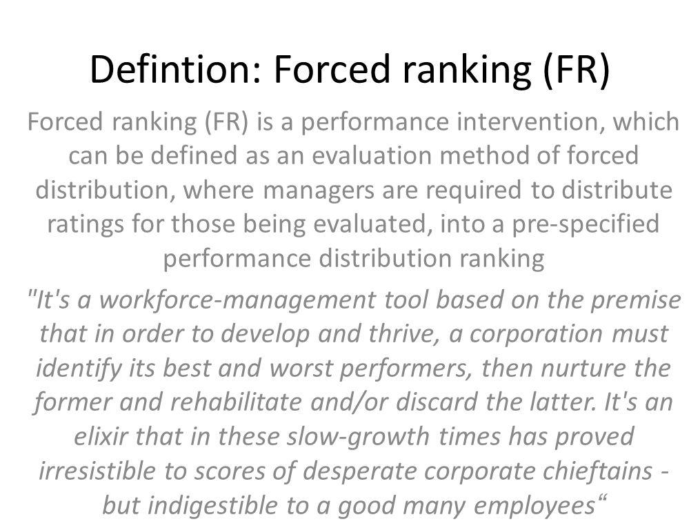 Defintion: Forced ranking (FR)
