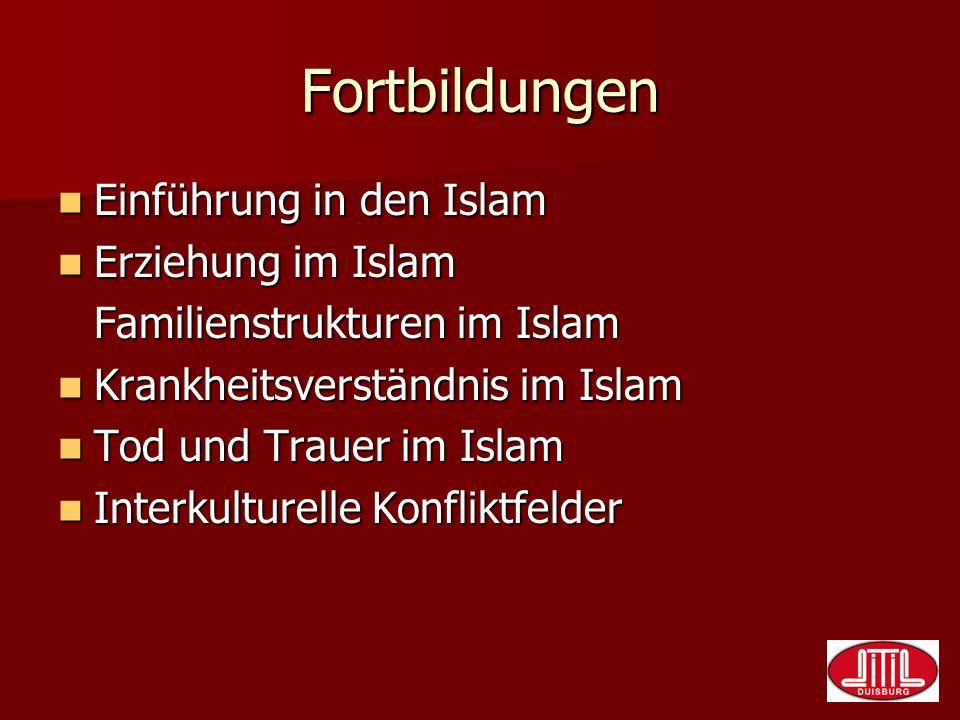 Fortbildungen Einführung in den Islam Erziehung im Islam