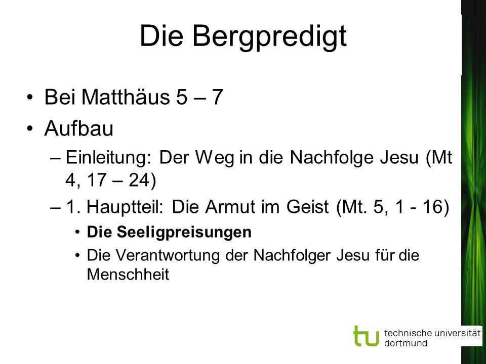Die Bergpredigt Bei Matthäus 5 – 7 Aufbau