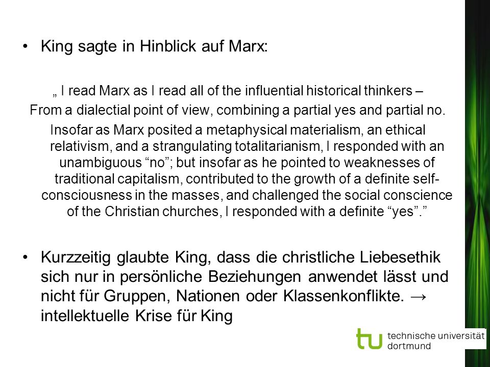 """ I read Marx as I read all of the influential historical thinkers –"