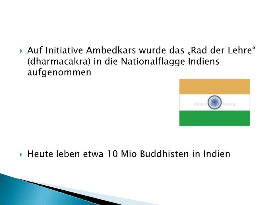"""Auf Initiative Ambedkars wurde das """"Rad der Lehre (dharmacakra) in die Nationalflagge Indiens aufgenommen"""