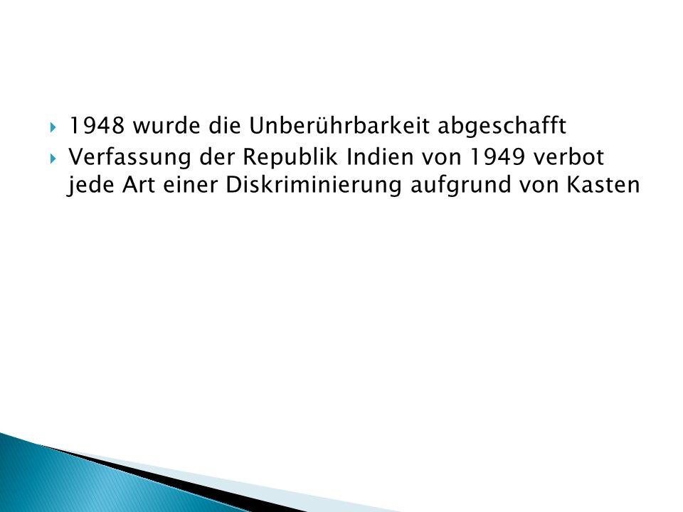 1948 wurde die Unberührbarkeit abgeschafft