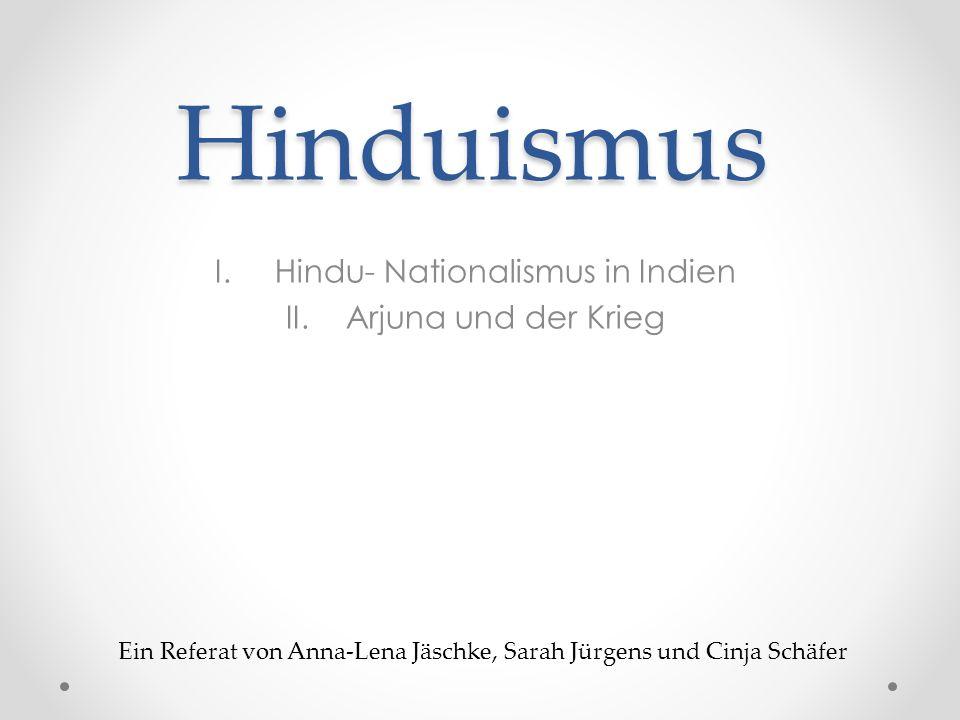 Hindu- Nationalismus in Indien Arjuna und der Krieg