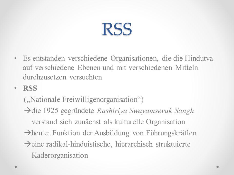 RSS Es entstanden verschiedene Organisationen, die die Hindutva auf verschiedene Ebenen und mit verschiedenen Mitteln durchzusetzen versuchten.