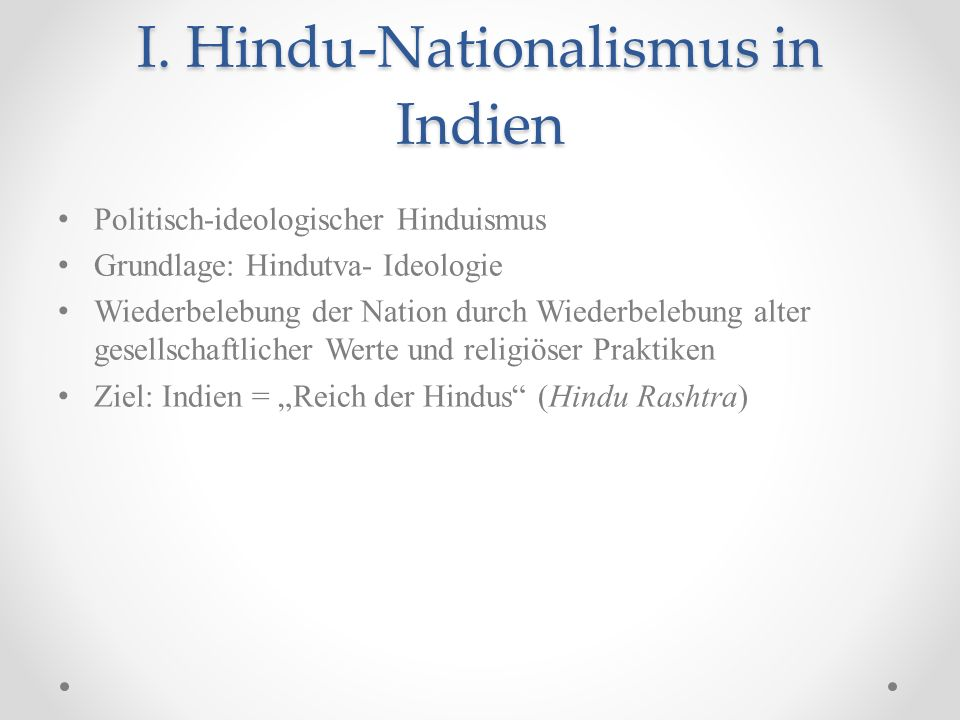 I. Hindu-Nationalismus in Indien