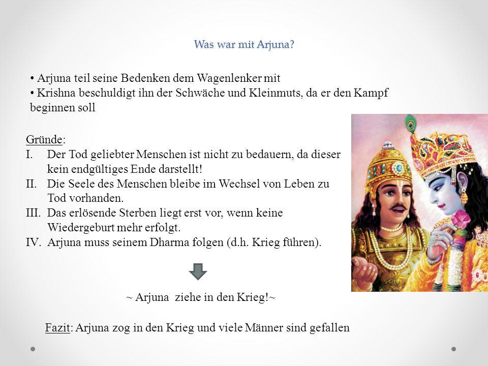 Arjuna teil seine Bedenken dem Wagenlenker mit