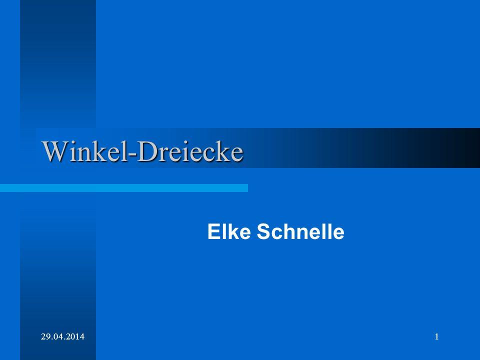 Winkel-Dreiecke Elke Schnelle 28.03.2017