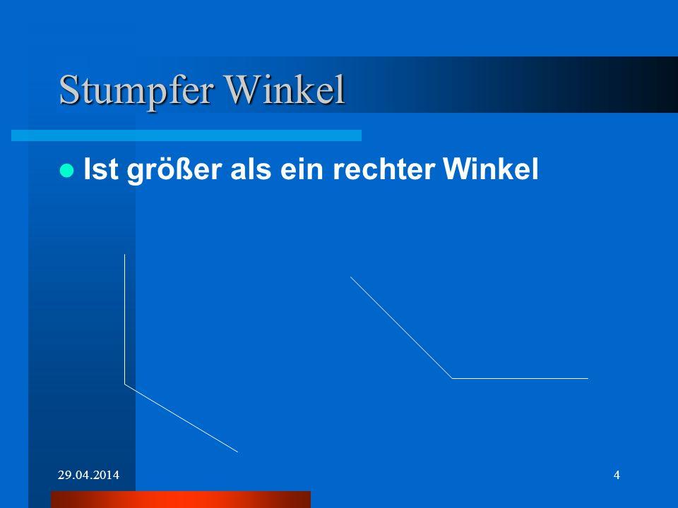 Stumpfer Winkel Ist größer als ein rechter Winkel 28.03.2017