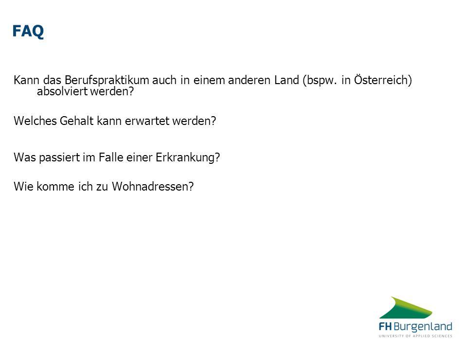 FAQ Kann das Berufspraktikum auch in einem anderen Land (bspw. in Österreich) absolviert werden Welches Gehalt kann erwartet werden