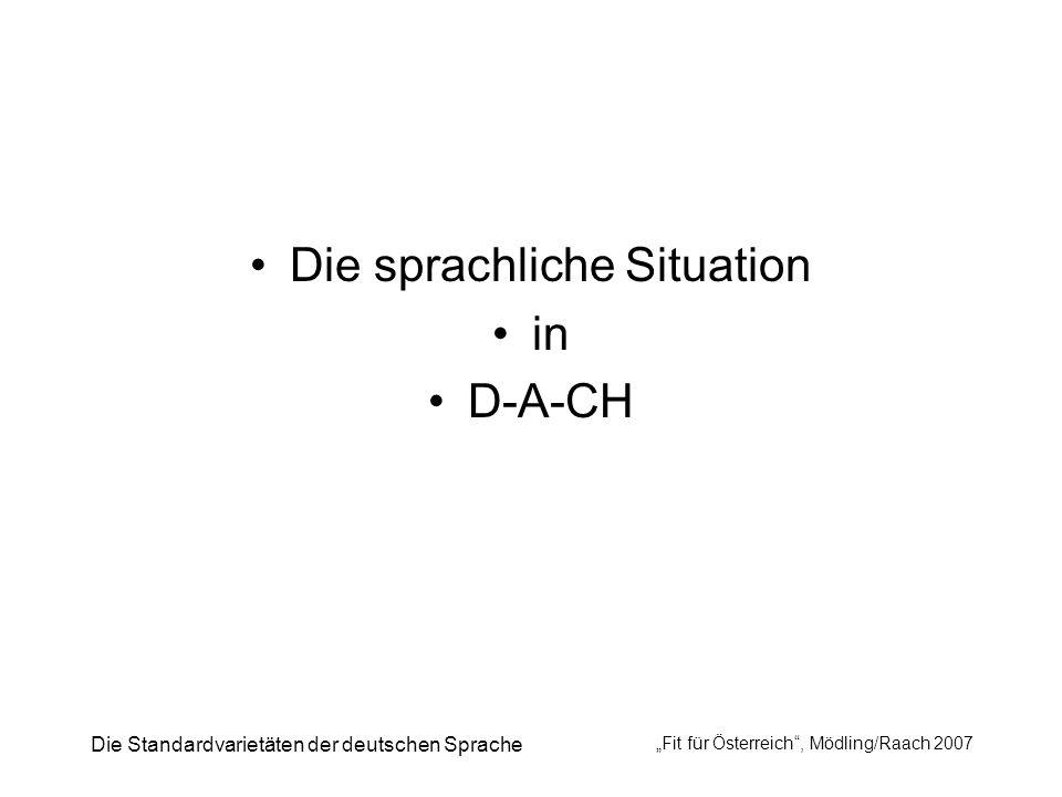 Die sprachliche Situation in D-A-CH