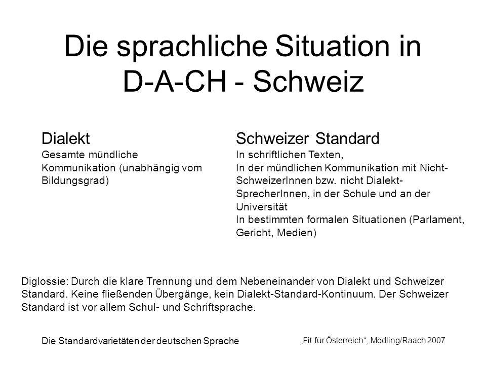 Die sprachliche Situation in D-A-CH - Schweiz