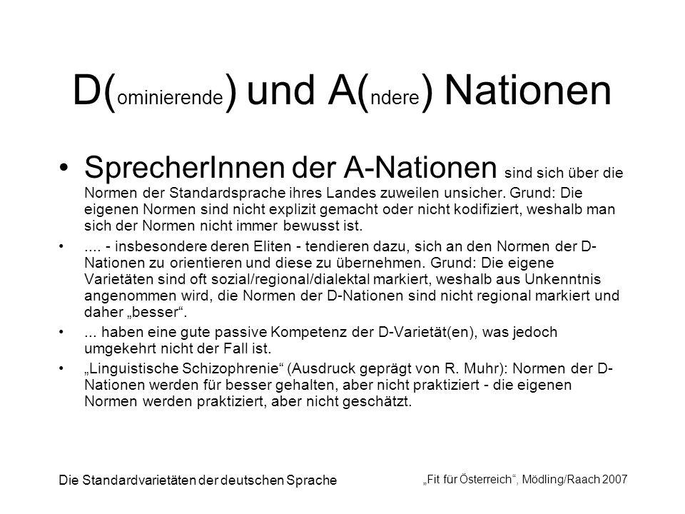 D(ominierende) und A(ndere) Nationen
