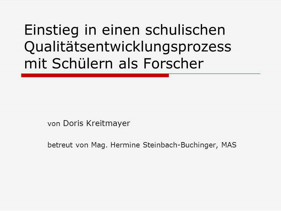 von Doris Kreitmayer betreut von Mag. Hermine Steinbach-Buchinger, MAS