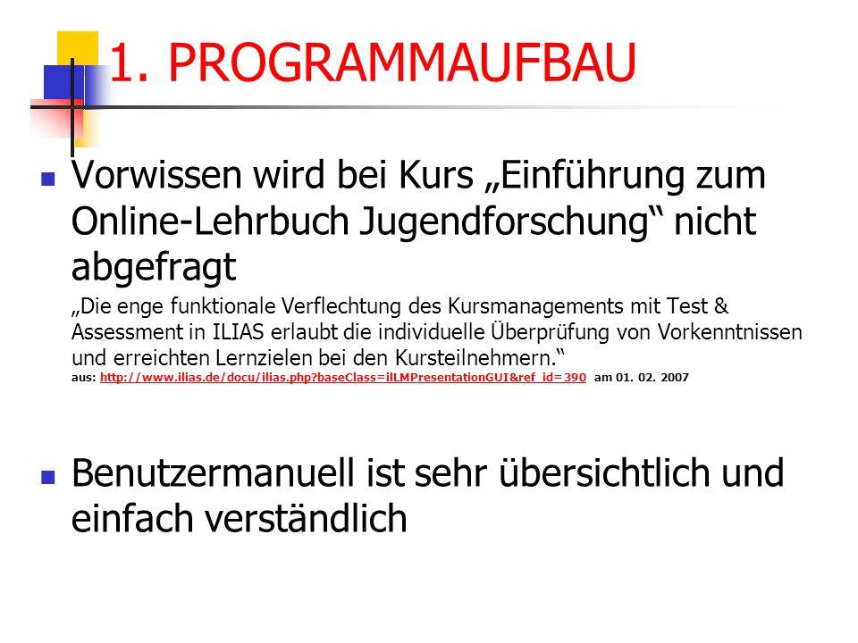 """1. PROGRAMMAUFBAU Vorwissen wird bei Kurs """"Einführung zum Online-Lehrbuch Jugendforschung nicht abgefragt."""