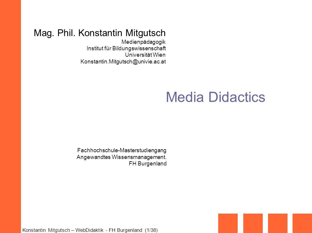 Media Didactics Mag. Phil. Konstantin Mitgutsch Medienpädagogik