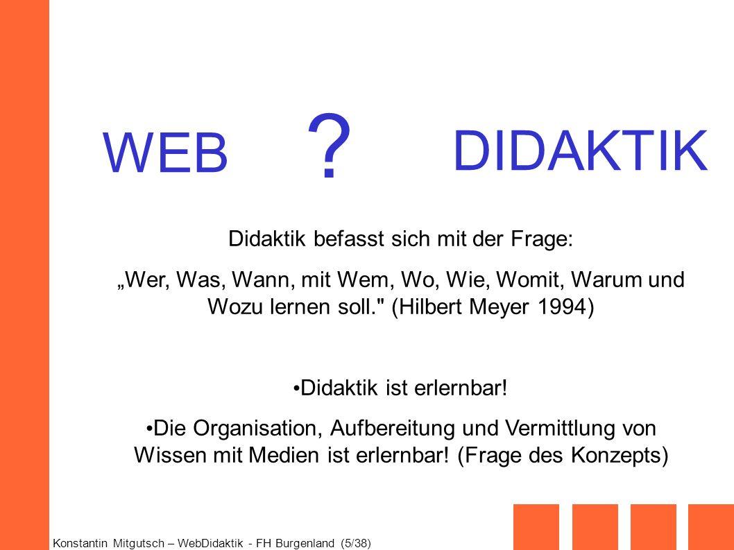 DIDAKTIK WEB Didaktik befasst sich mit der Frage: