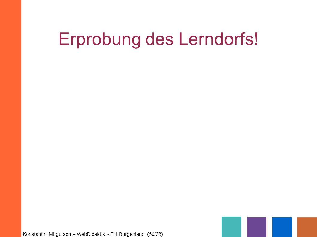 Erprobung des Lerndorfs!