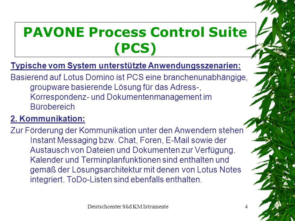 PAVONE Process Control Suite (PCS)