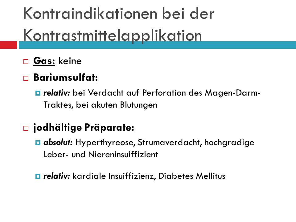 Kontraindikationen bei der Kontrastmittelapplikation