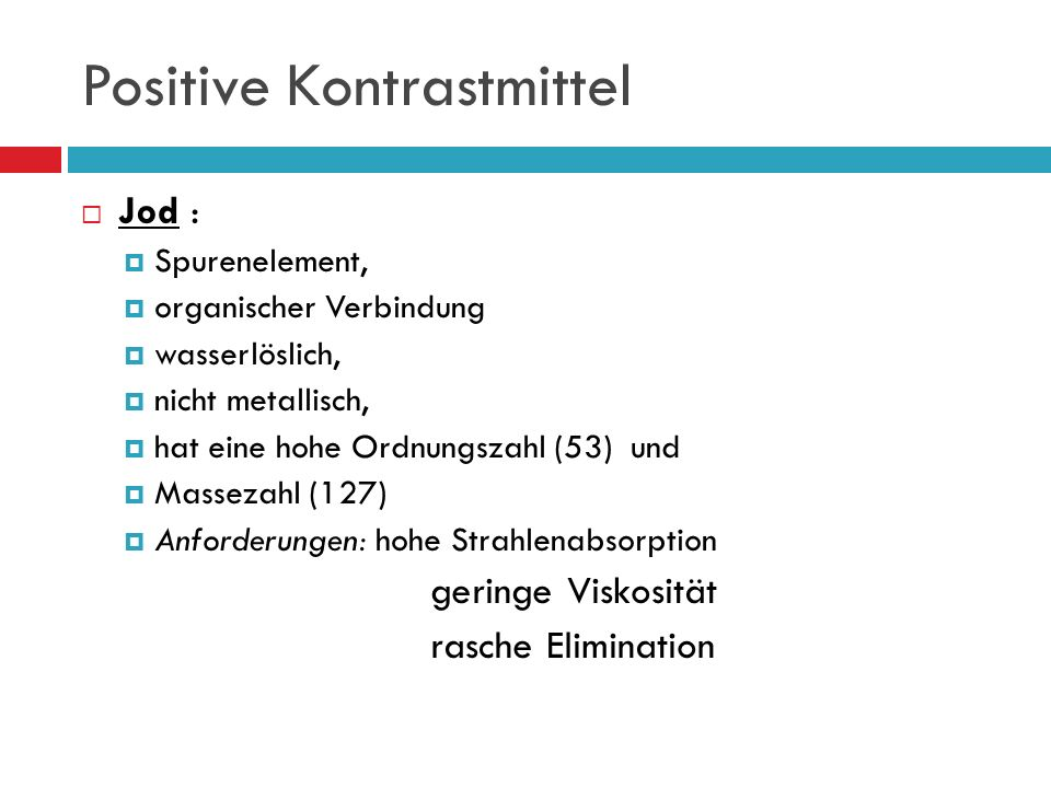 Positive Kontrastmittel